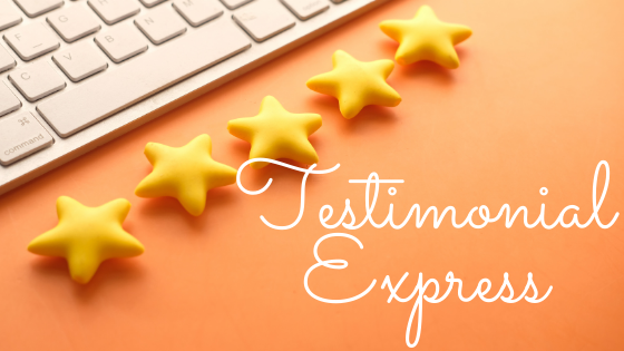 Testimonial Express Quick Way To Collect Profit-Boosting Testimonials