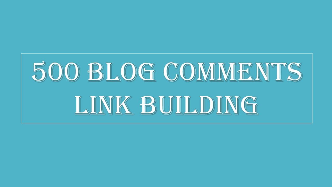 500 Blog Comments Link Backlinks Random