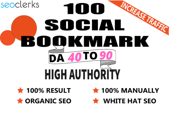 I will create 100 high-quality social bookmarking SEO backlinks for google ranking