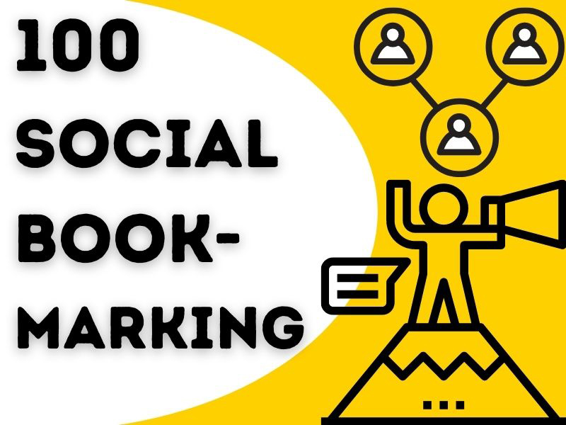 100 Social Bookmarking with high DA and PA sites Manually