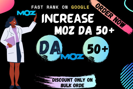i will increase your Domain Authority DA MOZ 40+