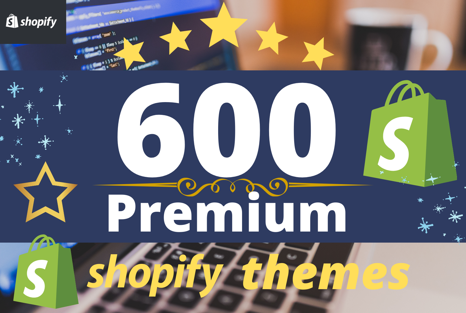 I will give you 600+ best paid shopify premium themes
