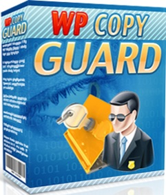 WP COPY GUARD help you to protect your valuable WordPress blog.