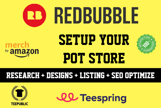 I will setup and add 300 products to redbubble, teespring,  etsy t shirt store