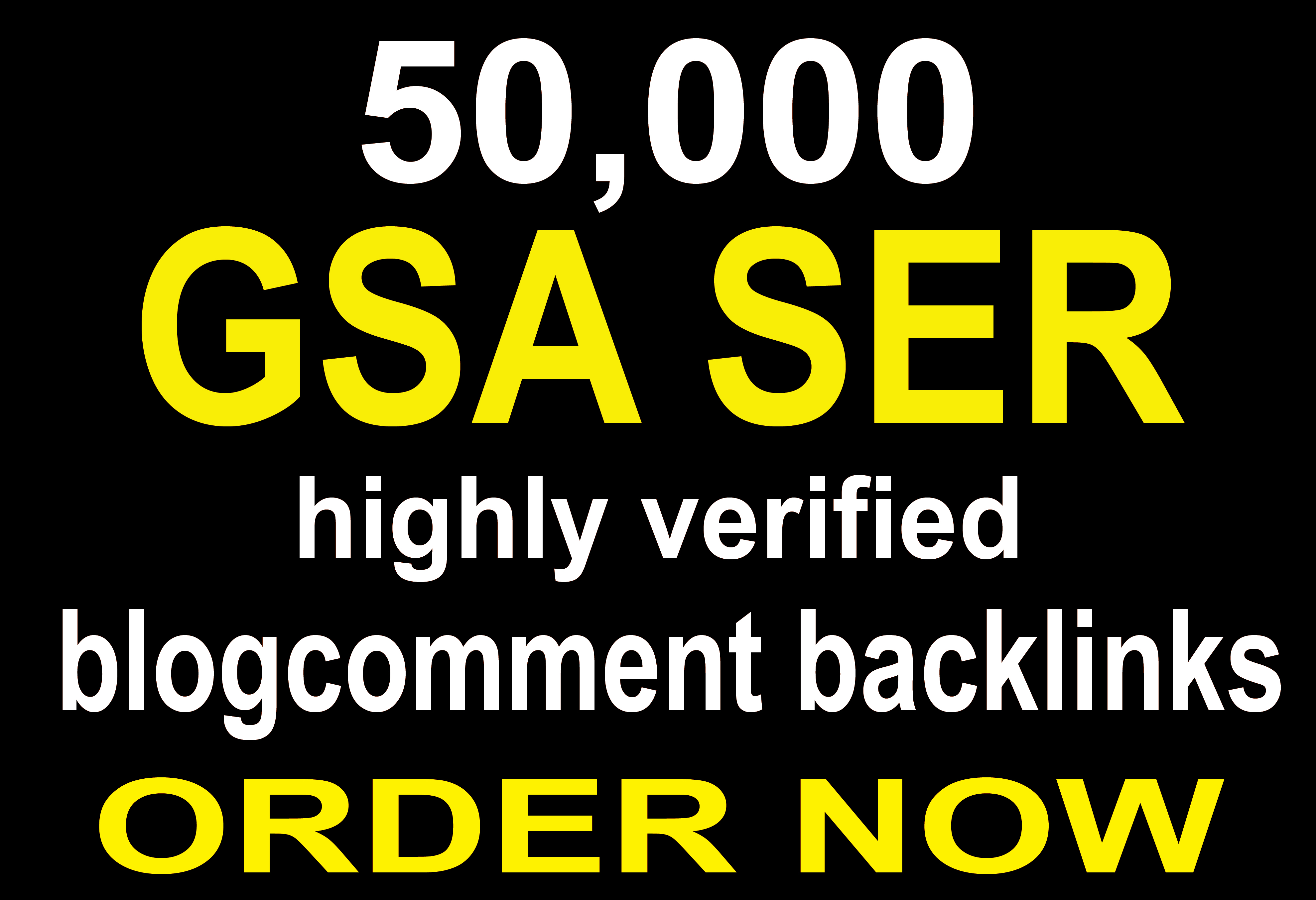 50,000 highly verified blog comment backlinks for your website using gsa