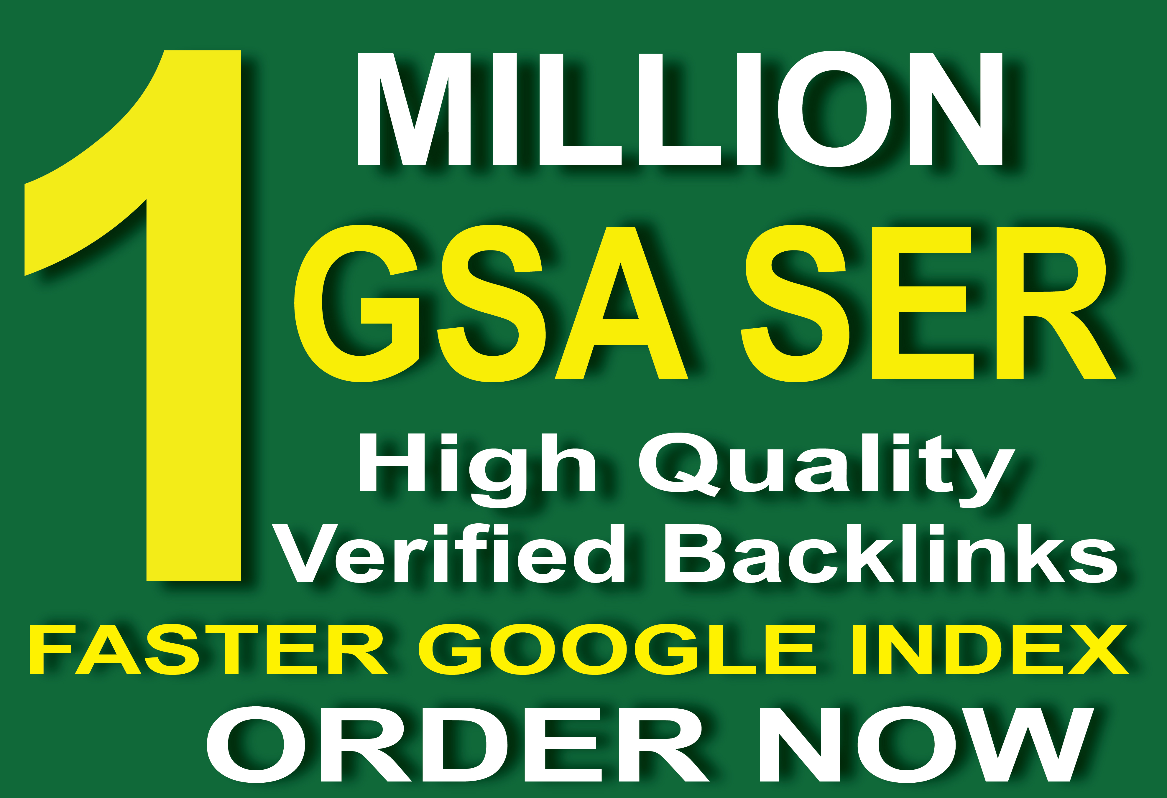 1 Million GSA SER Verified Backlinks For Faster Google Index and Ranking your site