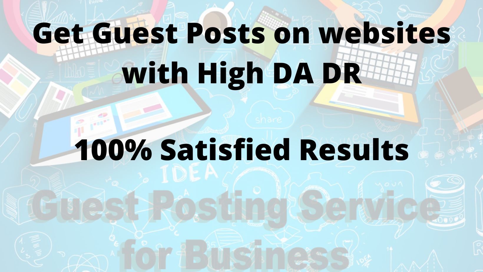 Publish niche guest post on high authority sites
