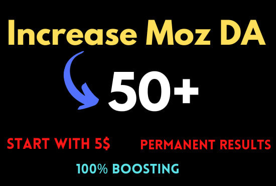 I will increase moz domain authority moz da 50 plus