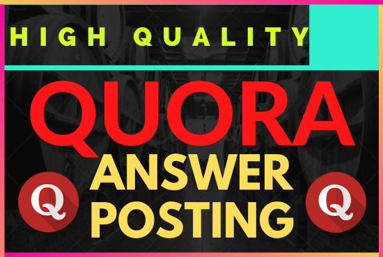 Posting High Quality 10 Quora Answer with backlinks.