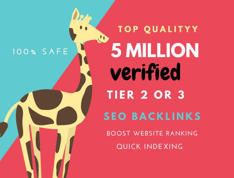 Build 1 million safe verified tier 2 or 3 backlinks SEO ranking