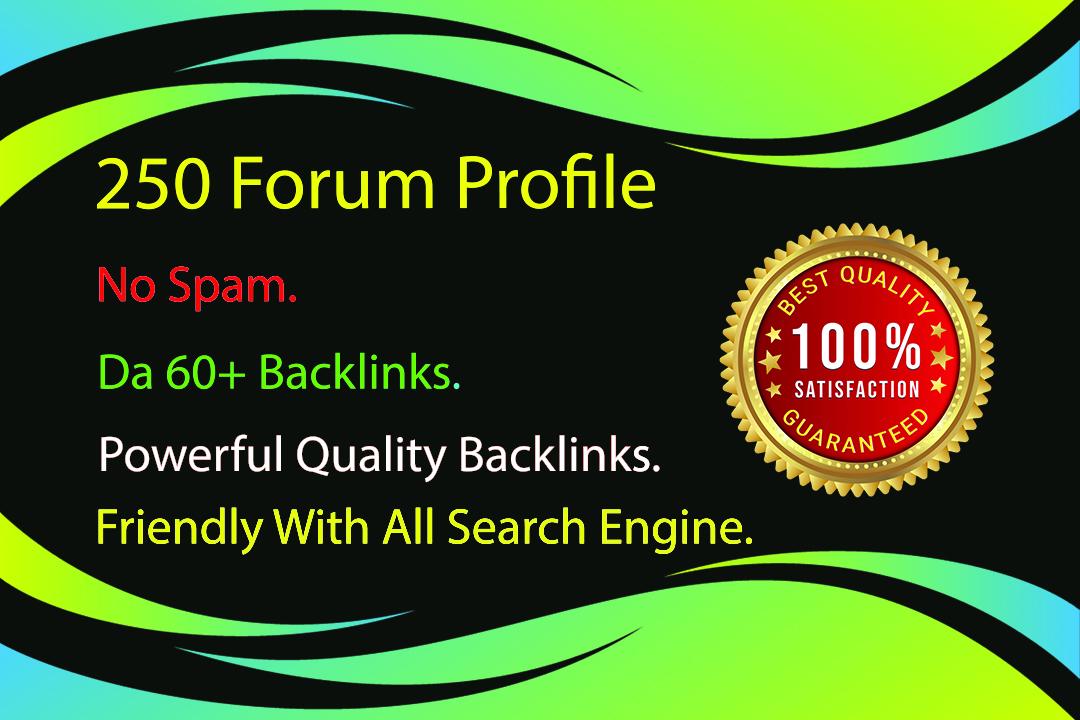 I Will Do 250 High Authority Do-follow Forum Profile Backlinks