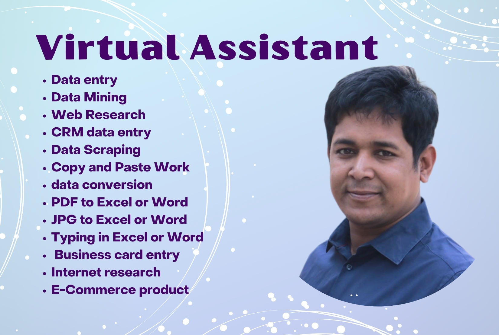 virtual assistant and your Any kind of data entry work