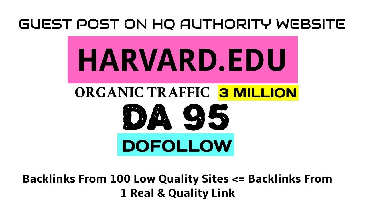 I will Write & publish guest post on Blogs. harvard. edu DA94 dofollow link