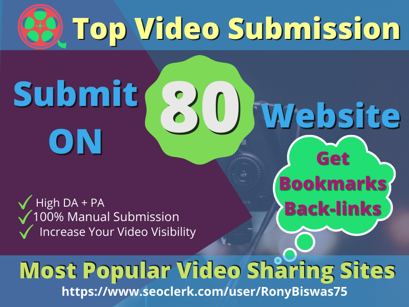 Manual Video Submission on Top 80 Video Sharing Sites has High DA/PA
