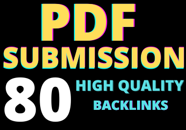 I'll create 80 Pdf submission on high authority backlinks