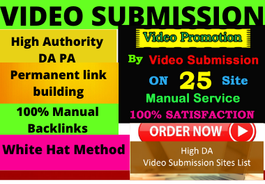 I'll create manually video or image submission on top 70 videos sharing sites