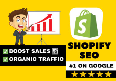I will complete Shopify SEO for 1st page ranking on google