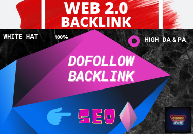 75 web 2.0 Dofollow backlinks super buffer high authority Permanent white hat link building for 5