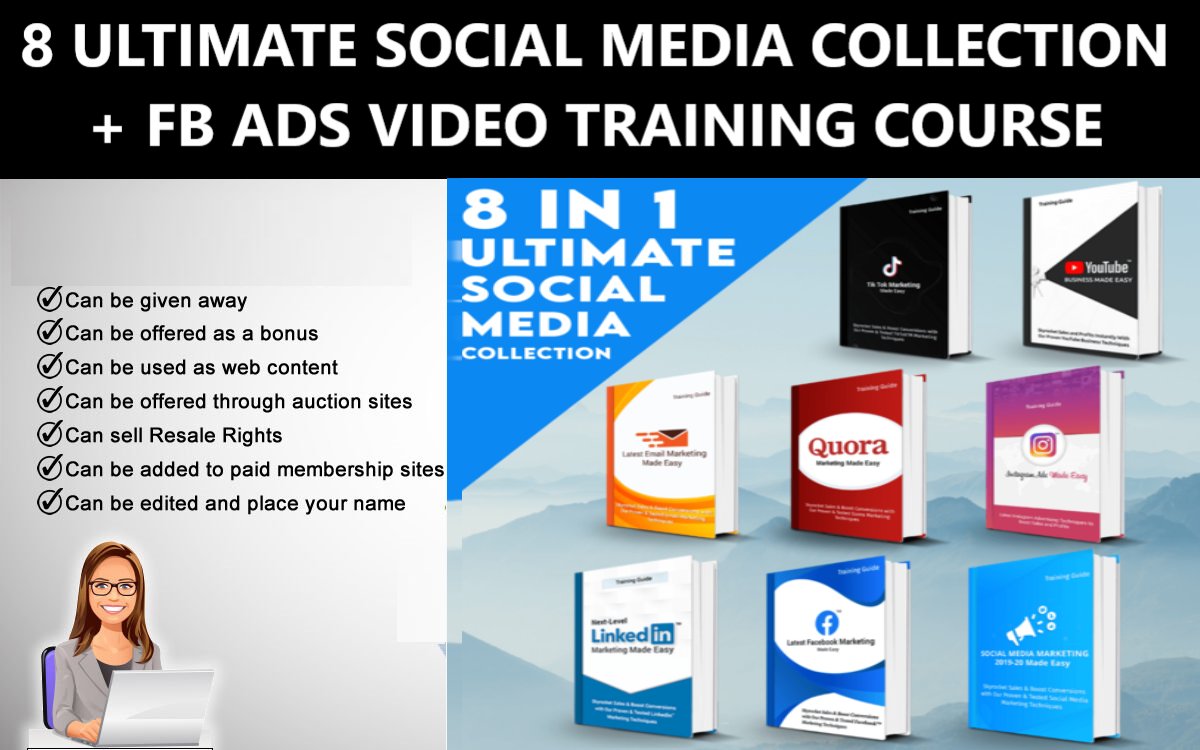 I Will give 8 &ndash 1 ULTIMATE SOCIAL MEDIA COLLECTION + FB ADS VIDEO TRAINING COURSE