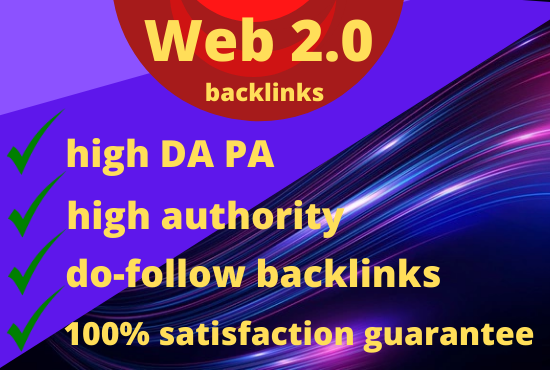 Create 75 Web 2.0 High Authority Dofollow Backlinks to rank up your website on search enging