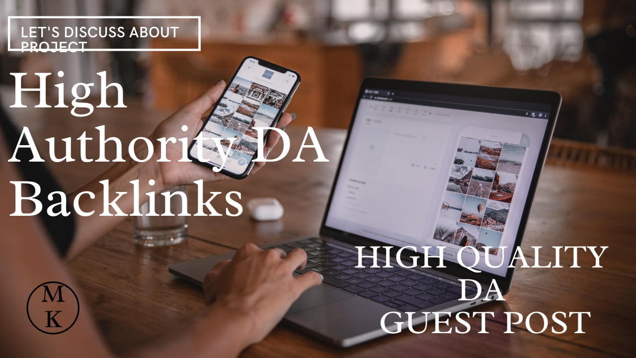 Publish your Guest Post on High DA/Traffic Website