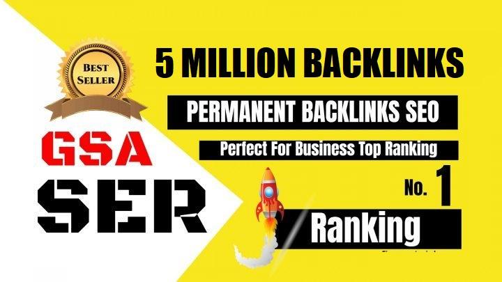 Create 5 Million GSA SER Do-f0llow Backlinks