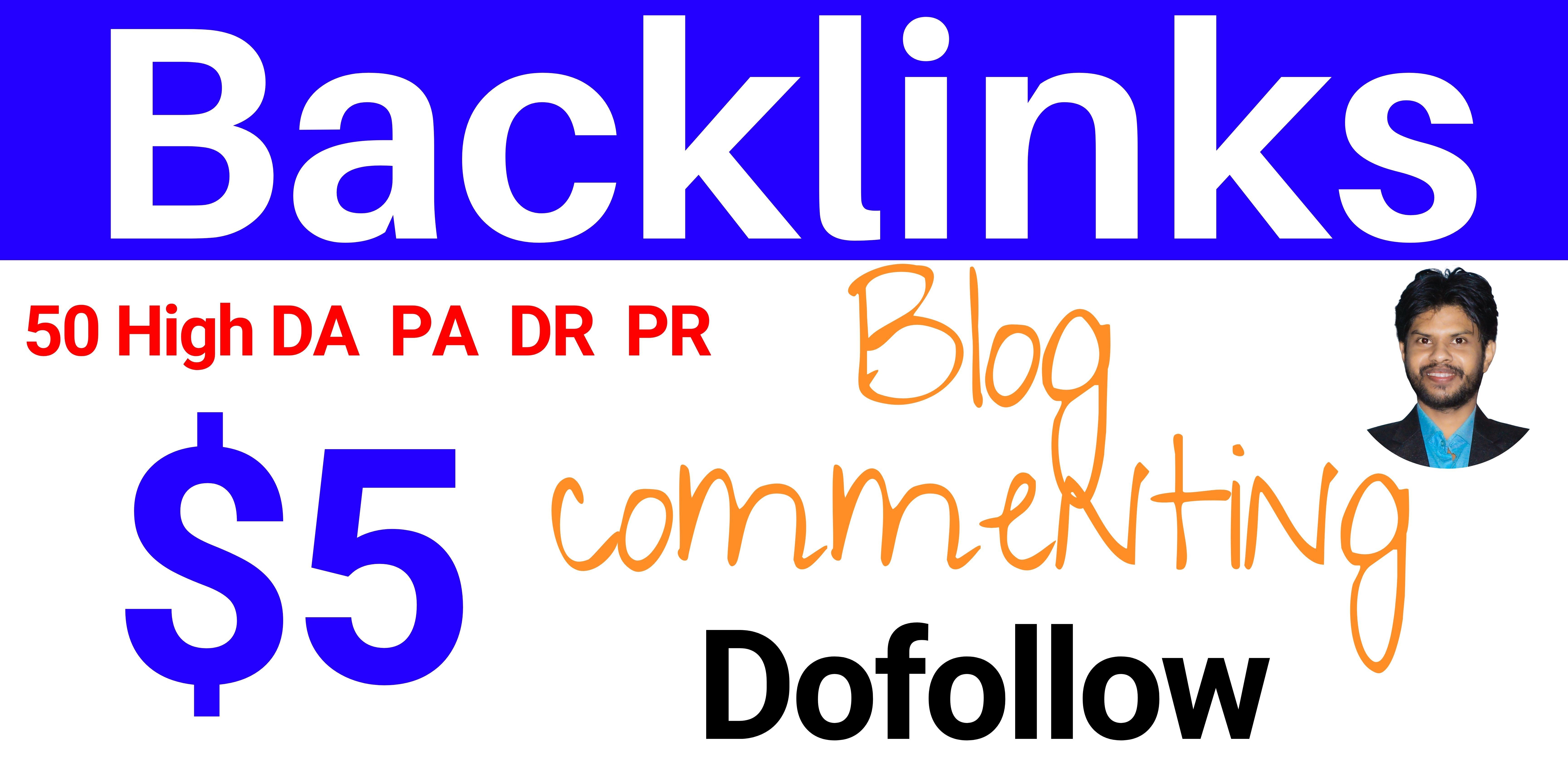 50 High DA PA DR PR Dofollow Blog commenting Backlinks 100 Manual