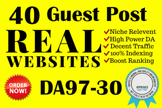 send your website to the top of google with 40 real guest posts