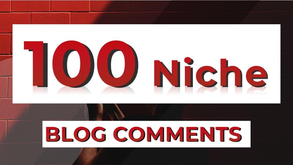 Premium 100 Niche Blog Comment,  High Metrics,  Premium blogs,  Gain more more Traffic