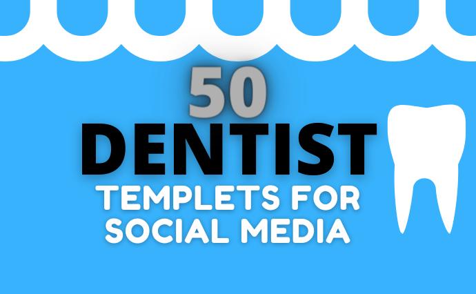 Dentist templates for social media