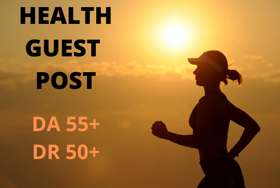 I will do health guest post, health blog and dofollow health article on da 40 blog with dofollow link