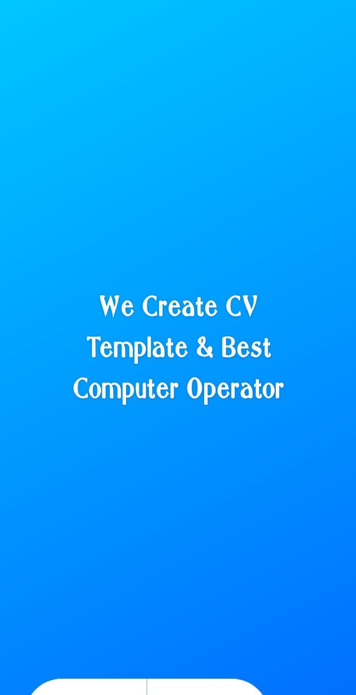 We Create CV Template & I'm Best Computer Operator