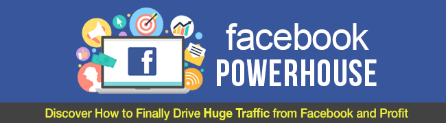 Facebook Powerhouse for increasing and promoting