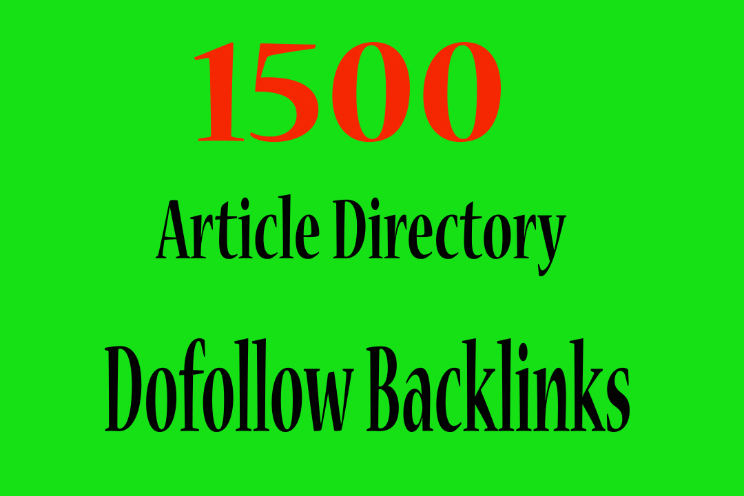 I will Build 1500 HQ Article Directory Backlinks Top Ranking
