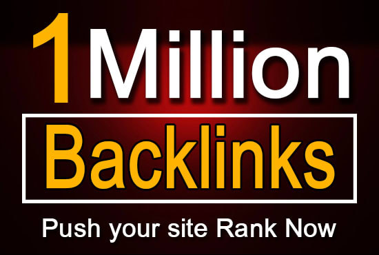 I will do 1 million dofollow natural backlink with fast index