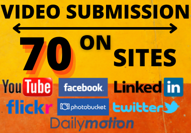 70 Video submission and marketing to high authority video sharing,  low spam high da website