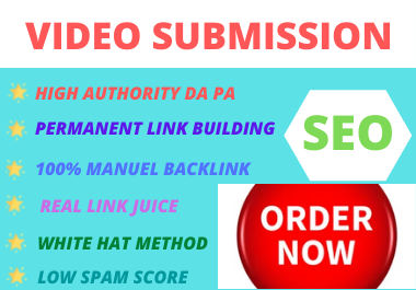 80 Video Submission dofollow backlink high authority permanent white hat high da,  pr link building