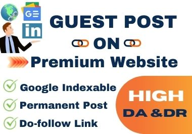 I will write and publish 5 guest post on Premium websites