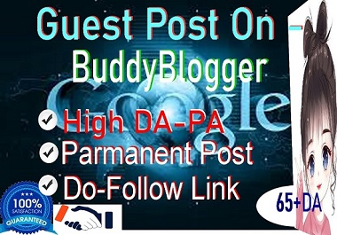 I will write and publish a guest post on buddyblogger. site