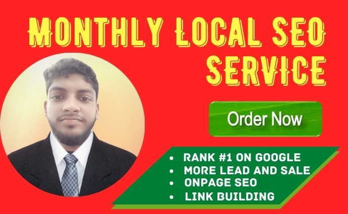 I will do best monthly local SEO service for google top ranking