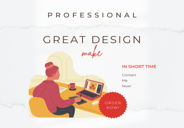 I Will Create Great Design in Short time