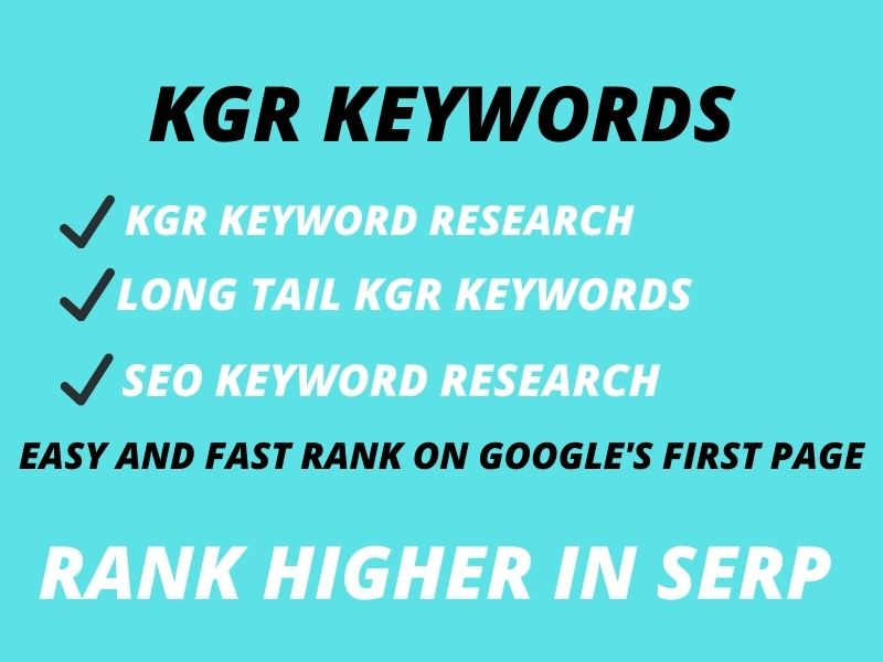 I will do kgr keyword research for fast rank on google