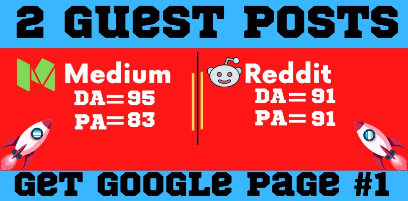 Write and publish High Quality 2 guest posts on Medium and Reddit,  DA 91 plus