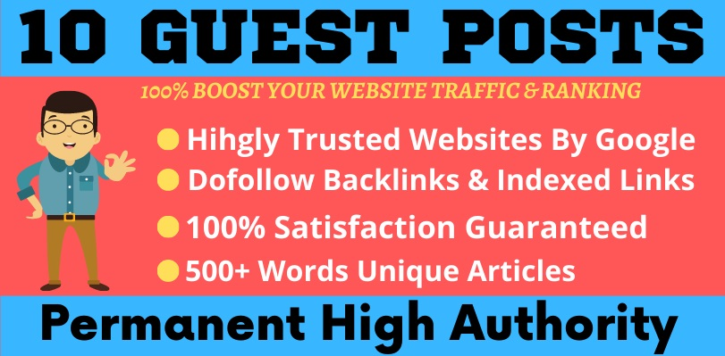 Write and Publish High Quality 10 Guest Posts on DA-90 plus and Indexable Backlinks