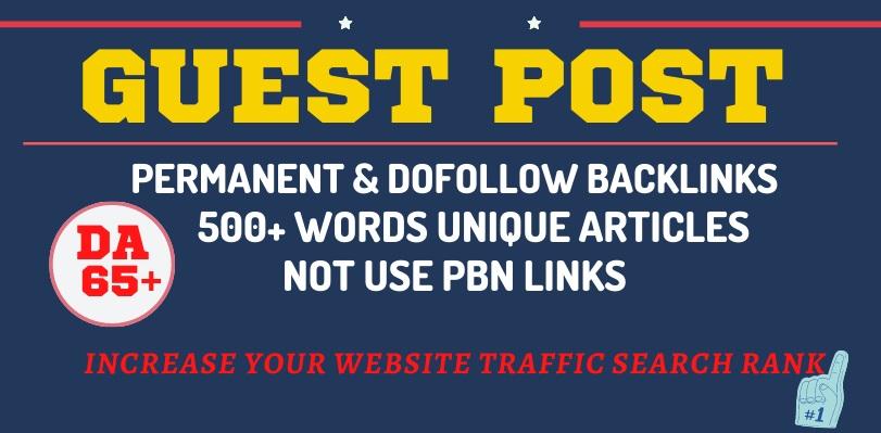 Write and Publish a High Quality Premium Dofollow Guest Post on DA 65 Plus