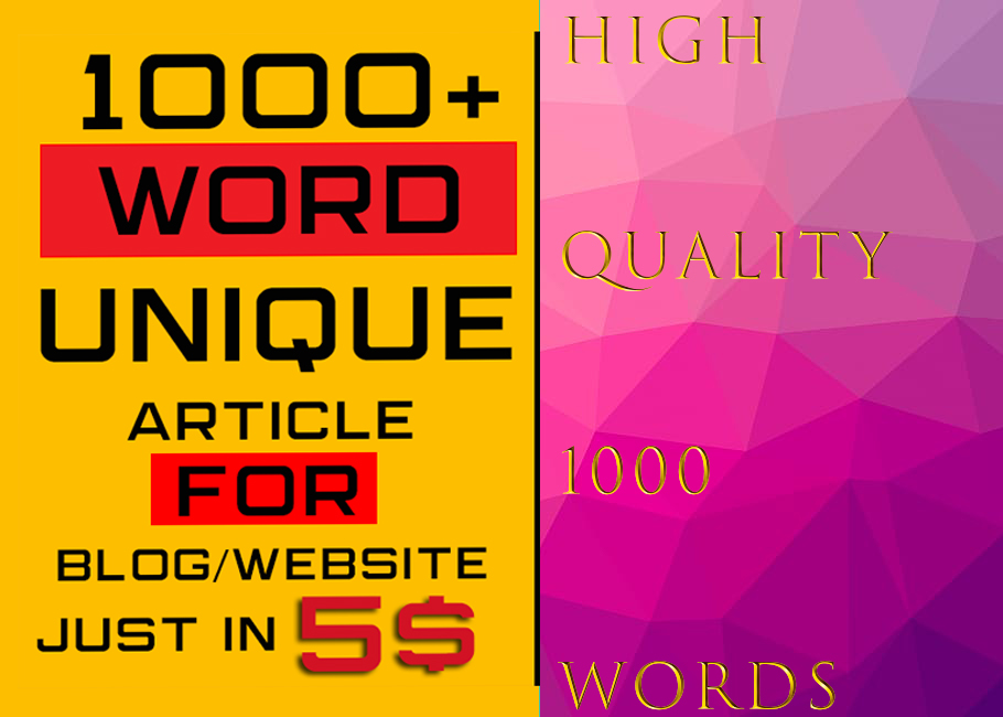 high quality 1000 words article for 5