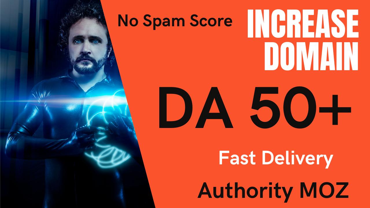 Increase Domain Authority MOZ DA 50+ Fast