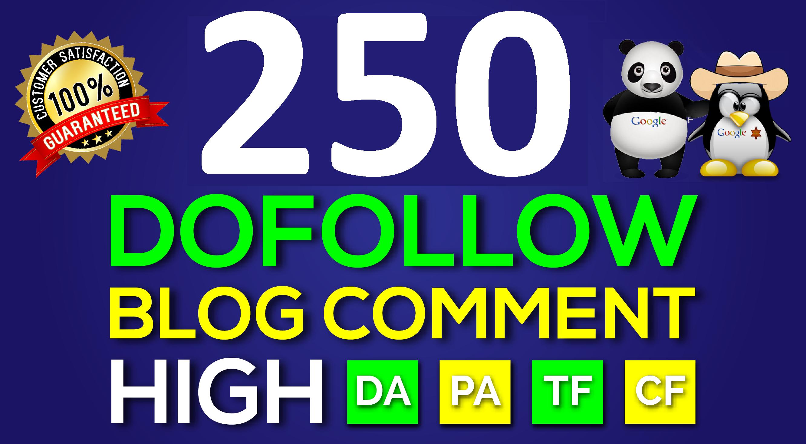 250 high quality blog comments dofollow backlinks high da pa tc cf