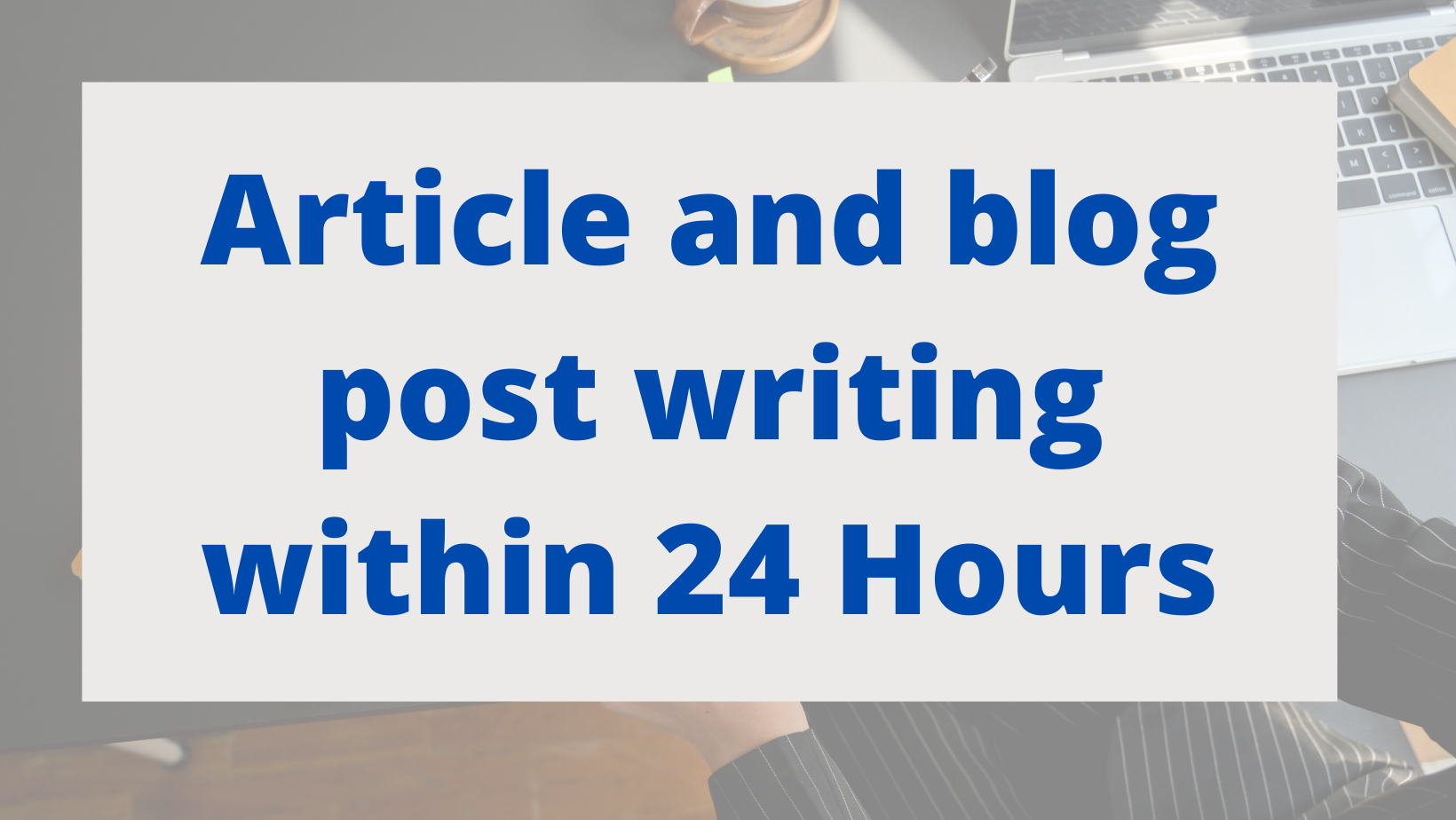 1000 word -article and blog post writing