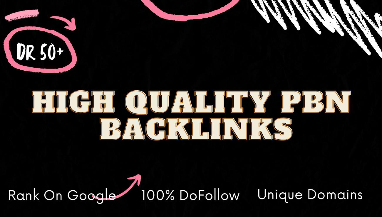 10 DR50+ High Quality PBN Do Follow Backlinks Rank First on Google